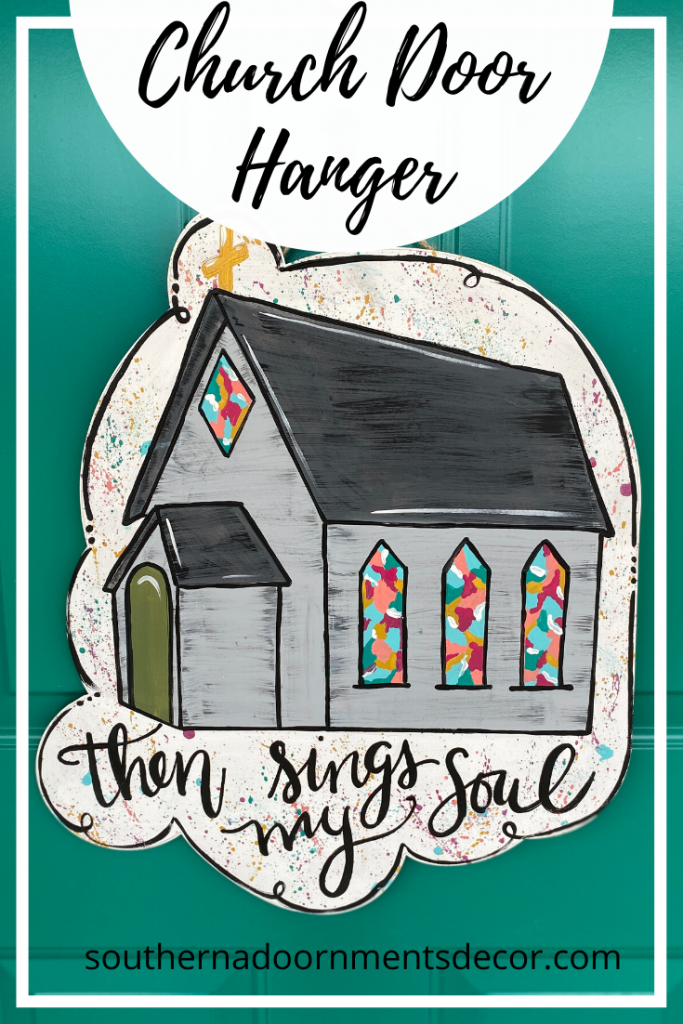 Clear Stained Glass Then Sings My Soul Hymn Church Door Hanger by Southern ADOORnments