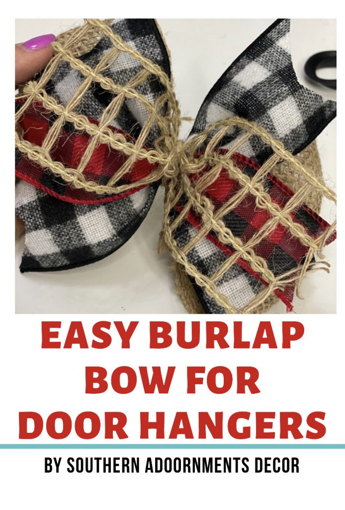 Pin for Easy Buffalo Plaid and Burlap DIY Christmas Door Hanger Bows by Southern ADOORnments
