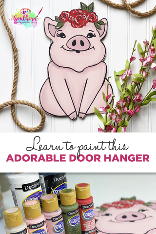 Learn to Paint Farmhouse Floral Pig Door Hanger by Southern ADOORnments