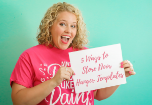 Tamara Holding a Sign that says 5 Ways to Store Door Hangers