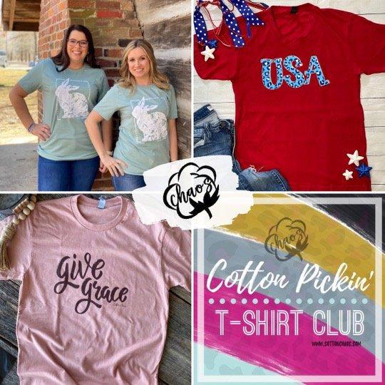 Cotton Chaos's Cotton Pickin' Tshirt Club